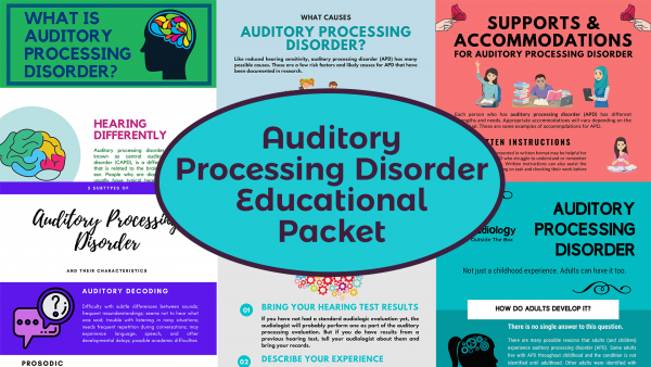 Auditory Processing Disorder Educational Packet
