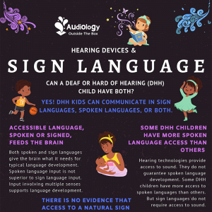 Hearing Devices and Sign Language: Can a Deaf or Hard of Hearing Child Have Both?