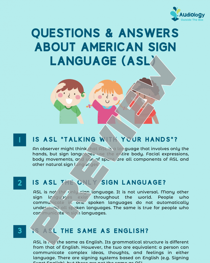 Questions and Answers About American Sign Language